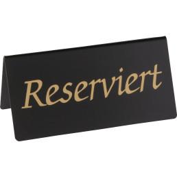 """Aufsteller """"Reserviert"""""""